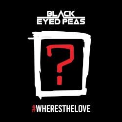 The Black Eyed Peas - #WHERESTHELOVE